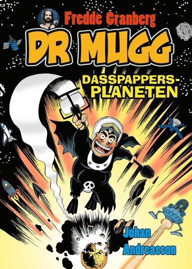 bokomslag Dr Mugg. Dasspappersplaneten