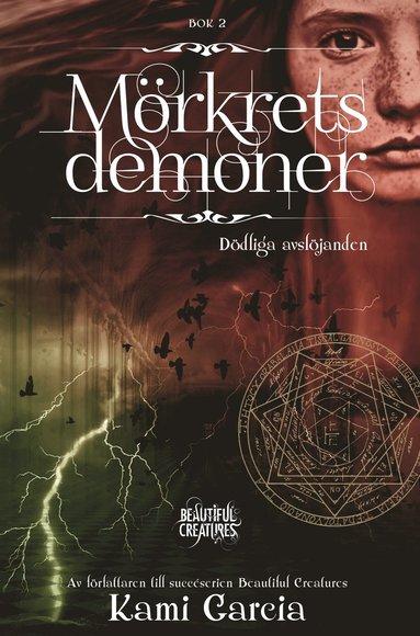 bokomslag Mörkrets demoner. Bok 2. Dödliga avslöjanden