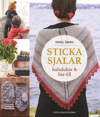 bokomslag Sticka sjalar, halsdukar och lite till