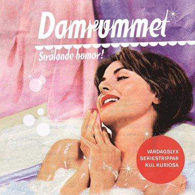 bokomslag Damrummet : strålande humor!