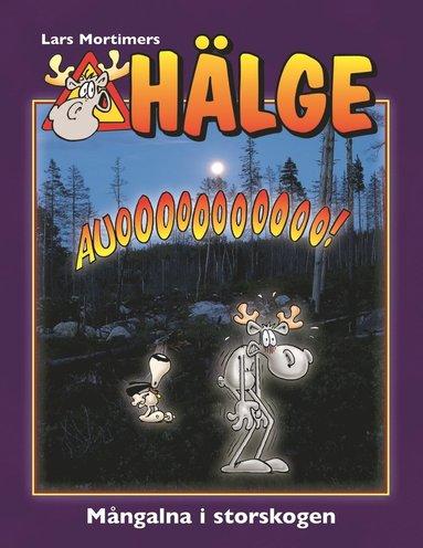 bokomslag Hälge. Mångalna i storskogen