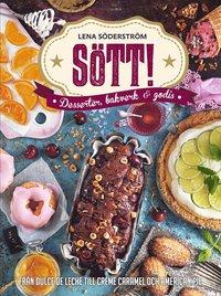 Sött! - Desserter, bakverk och godis