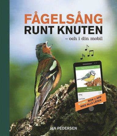 bokomslag Fågelsång runt knuten och i din mobil