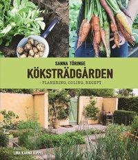 bokomslag Köksträdgården - planering, odling, recept