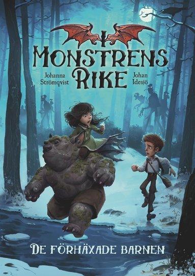 bokomslag I monstrens rike. De förhäxade barnen