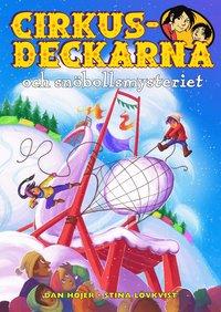 bokomslag Cirkusdeckarna och snöbollsmysteriet