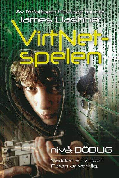 bokomslag VirtNet-spelen. Nivå: dödlig
