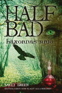 bokomslag Half Bad. Häxornas krig