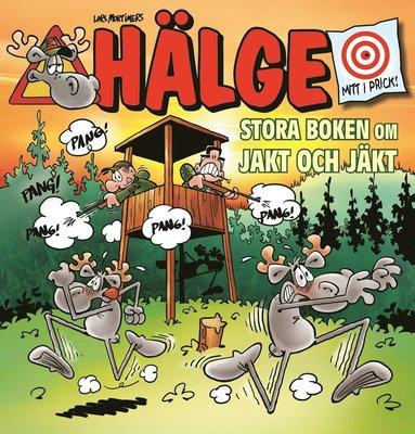 bokomslag Hälge. Stora boken om jakt och jäkt