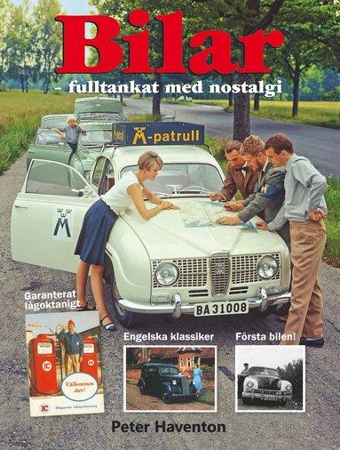 bokomslag Bilar : fulltankat med nostalgi
