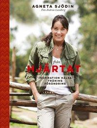 bokomslag Från hjärtat : inspiration, hälsa, träning, förändring