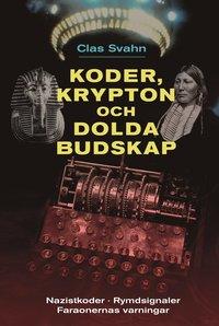 bokomslag Koder, krypton och dolda budskap