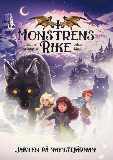 bokomslag I monstrens rike. Jakten på Nattstjärnan