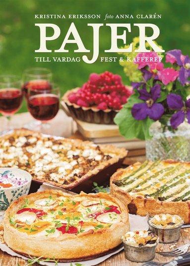 bokomslag Pajer : till vardag, fest & kafferep