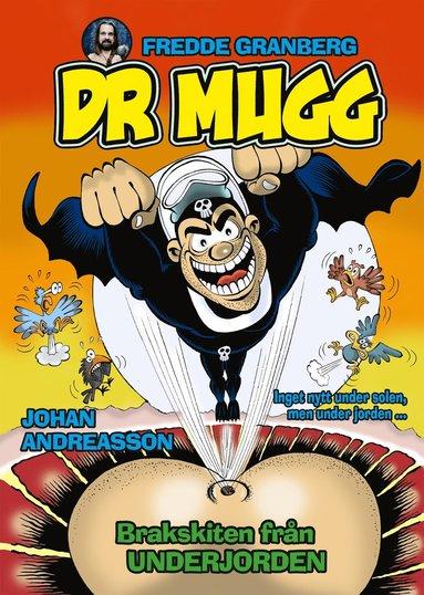 bokomslag Dr Mugg. Brakskiten från underjorden