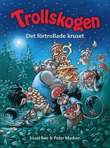 bokomslag Trollskogen. Det förtrollade kruset