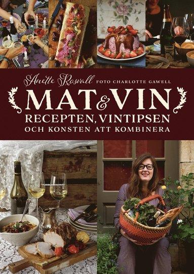 bokomslag Mat & vin : recepten, vintipsen och konsten att kombinera