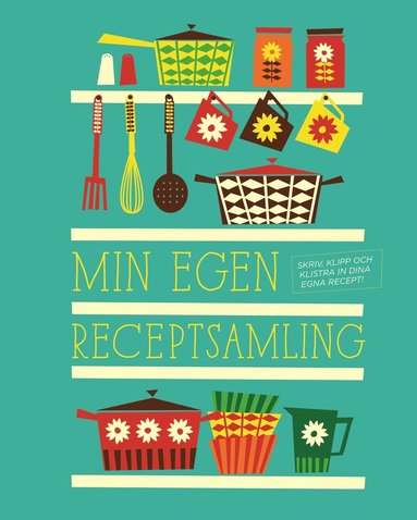 bokomslag Min egen receptsamling