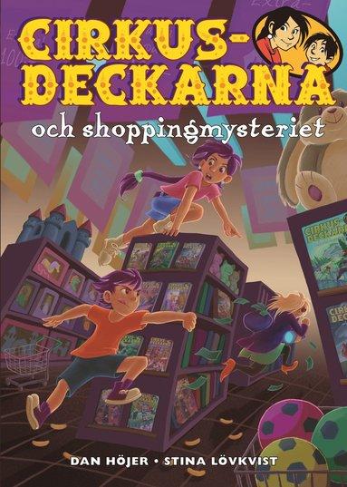 bokomslag Cirkusdeckarna och shoppingmysteriet