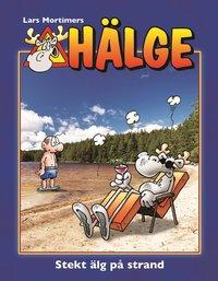 bokomslag Hälge. Stekt älg på strand