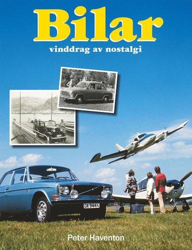 bokomslag Bilar : vinddrag av nostalgi