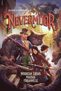 bokomslag Nevermoor: Morrigan Crows magiska förbannelse