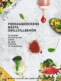 bokomslag Fredagskockens bästa grilltillbehör
