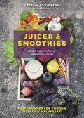 bokomslag Juicer & smoothies, sallader, soppor och andra hälsosamma recept