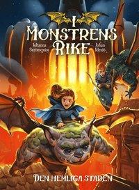 bokomslag I monstrens rike. Den hemliga staden