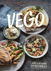 bokomslag Vego till vardags : gott och lättlagat för hela familjen