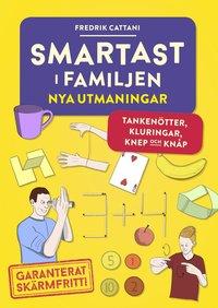 bokomslag Smartast i familjen : nya utmaningar