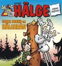 bokomslag Hälge. Stora boken om Hälgerån