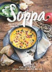 bokomslag Soppa : och allt det goda till