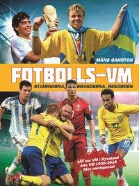 bokomslag Fotbolls-VM - Stjärnorna, bragderna, rekorden