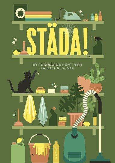 bokomslag Städa! : ett skinande rent hem på naturlig väg