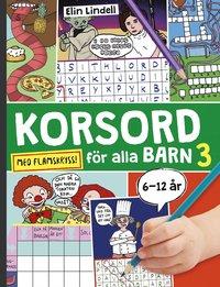 bokomslag Korsord för alla barn 3 : med flamskryss
