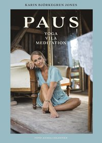 bokomslag Paus : yoga, vila, meditation