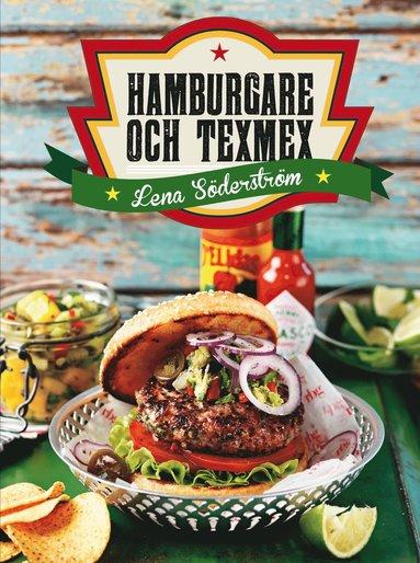 bokomslag Hamburgare och texmex