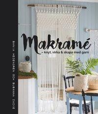 bokomslag Makramé : knyt, virka & skapa med garn