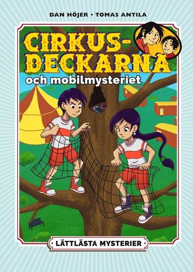 bokomslag Cirkusdeckarna och mobilmysteriet