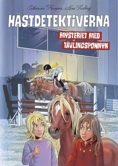 bokomslag Hästdetektiverna. Mysteriet med tävlingsponnyn