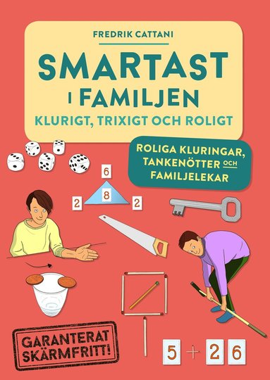bokomslag Smartast i familjen : klurigt, trixigt & roligt