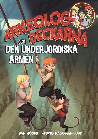 bokomslag Arkeologdeckarna och den underjordiska armén