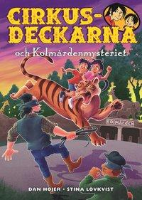 bokomslag Cirkusdeckarna och Kolmårdenmysteriet