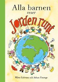 bokomslag Alla barnen reser jorden runt