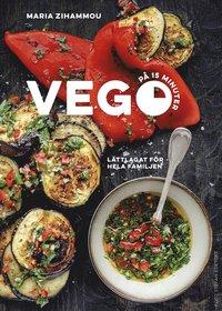 bokomslag Vego på 15 minuter : lättlagat för hela famljen