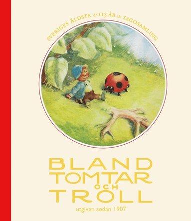 bokomslag Bland tomtar och troll, årg 113