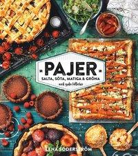 bokomslag Pajer : salta, söta, matiga och gröna