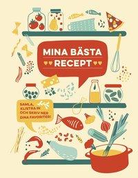 bokomslag Mina bästa recept