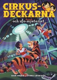 bokomslag Cirkusdeckarna och ufo-mysteriet